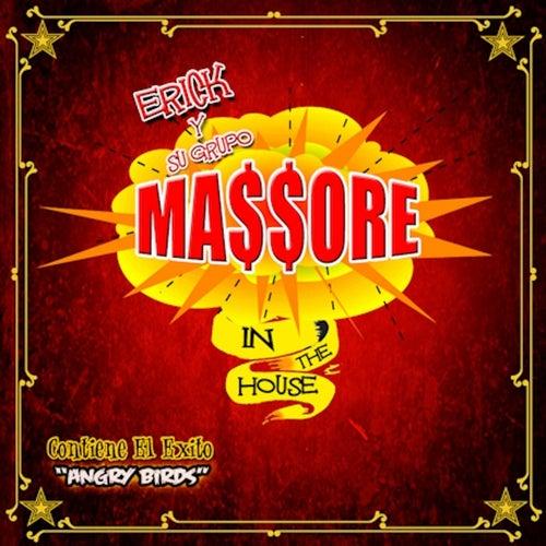 Massore in the House by Erick Y Su Grupo Massore