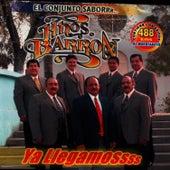 Ya Llegamos by Los Hermanos Barron