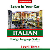 Learn in Your Car: Italian - Level 3 by Henry Raymond Jr.