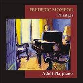 Mompou: Paisatges by Adolf Pla