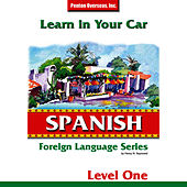 Learn in Your Car: Spanish - Level 1 by Henry N. Raymond