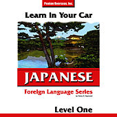 Learn in Your Car: Japanese -  Level 1 by Henry Raymond Jr.