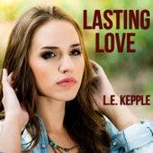 Lasting Love by L.E. Kepple