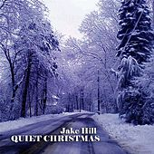 Quiet Christmas by Jake Hill