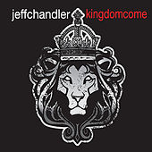 Kingdom Come by Jeff Chandler
