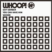 You Can Have Him/Lost DJ by Guy Gerber