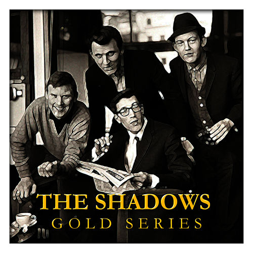 The Shadows Gold Series by The Shadows