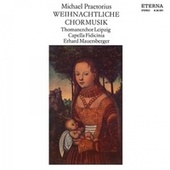 Praetorius: Weihnachtliche Chormusik (Choral Music for Christmas) by Various Artists