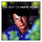 The Best of Hervé Vilard by Herve Villard
