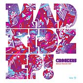 Mad Kidz EP by Crookers