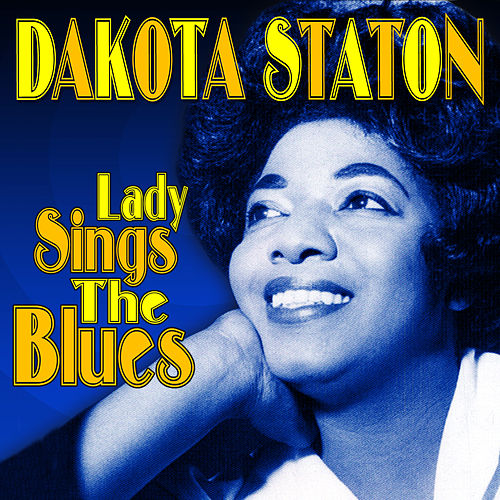 Lady Sings the Blues by Dakota Staton