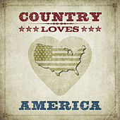 Country Loves America by Various Artists