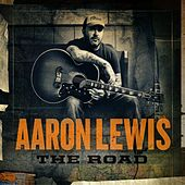 The Road by Aaron Lewis