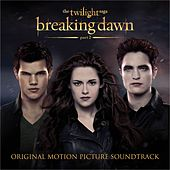 The Twilight Saga: Breaking Dawn - Part 2 (Original Motion Picture Soundtrack) von Various Artists