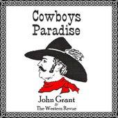 Cowboys Paradise by John Grant