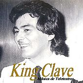 Musica De Teleteatros by King Clave