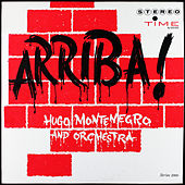 Arriba: Original Release, Volume 1 by Hugo Montenegro
