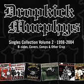 The Singles Collection, Vol. 2 by Dropkick Murphys