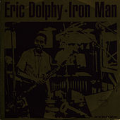 Iron Man by Eric Dolphy