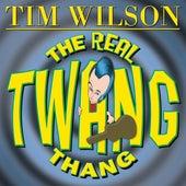The Real Twang Thang by Tim Wilson