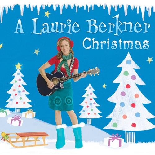 A Laurie Berkner Christmas by The Laurie Berkner Band
