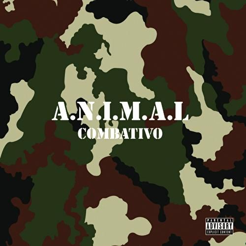 Combativo by A.N.I.M.A.L.
