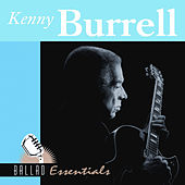 Ballad Essentials by Kenny Burrell
