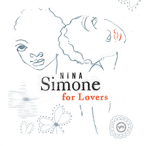 Nina Simone For Lovers by Nina Simone
