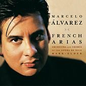 French Tenor Arias by Marcelo Alvarez