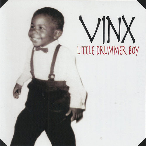Little Drummer Boy by Vinx