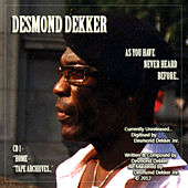 Desmond Dekker- As You Have Never Heard Before- CD1 by Desmond Dekker