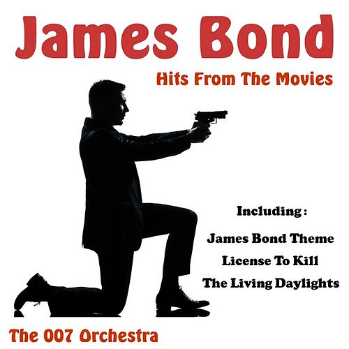 James Bond Hits from the Movies by The 007 Orchestra