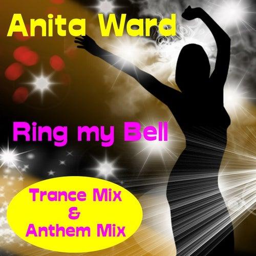 Ring My Bell (Trance Mix) by Anita Ward