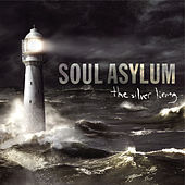 The Silver Lining by Soul Asylum