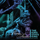 The King Stays King - Sold Out at Madison Square Garden by Romeo Santos