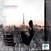 a Pied en France by Rude Boys Plastic