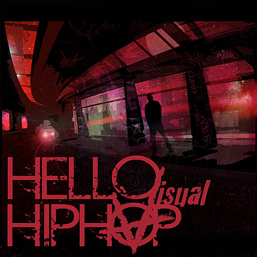 Hello Hip Hop by Visual