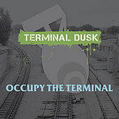 Occupy The Terminal by Various Artists