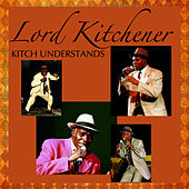 Kitch Understands by Lord Kitchener