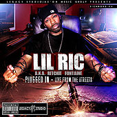 Plugged In - Live from the Streets by Lil Ric