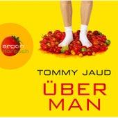 Überman Gekürzte Fassung by Tommy Jaud