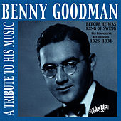 Benny Goodman: The Formative Years: 1926-1931 by Duke Ellington