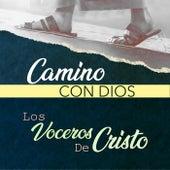 Camino Con Dios by Los Voceros de Cristo