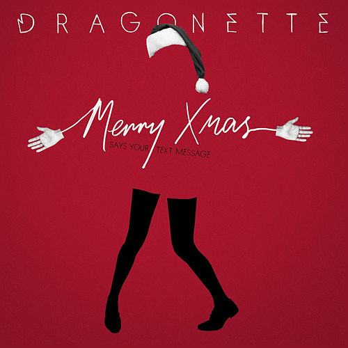 Merry Xmas (Says Your Text Message) by Dragonette
