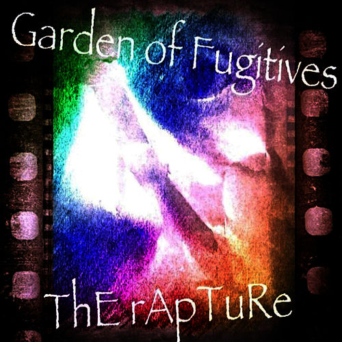 Garden of Fugitives by The Rapture
