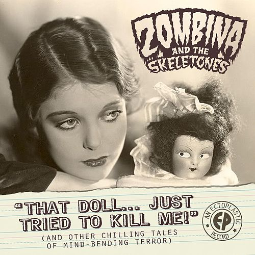 That Doll Just Tried to Kill Me (And Other Chilling Tales of Mind-Bending Horror) (EP) by Zombina