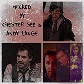 Wicked by Chester See