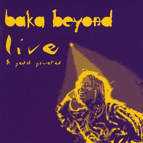 Live & Pedal Powered by Baka Beyond