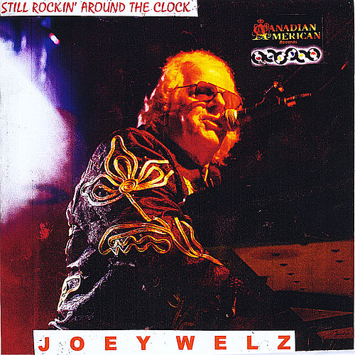 Still Rockin' Around the Clock by Joey Welz