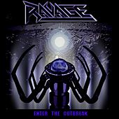 Enter the Outbreak by Ravage